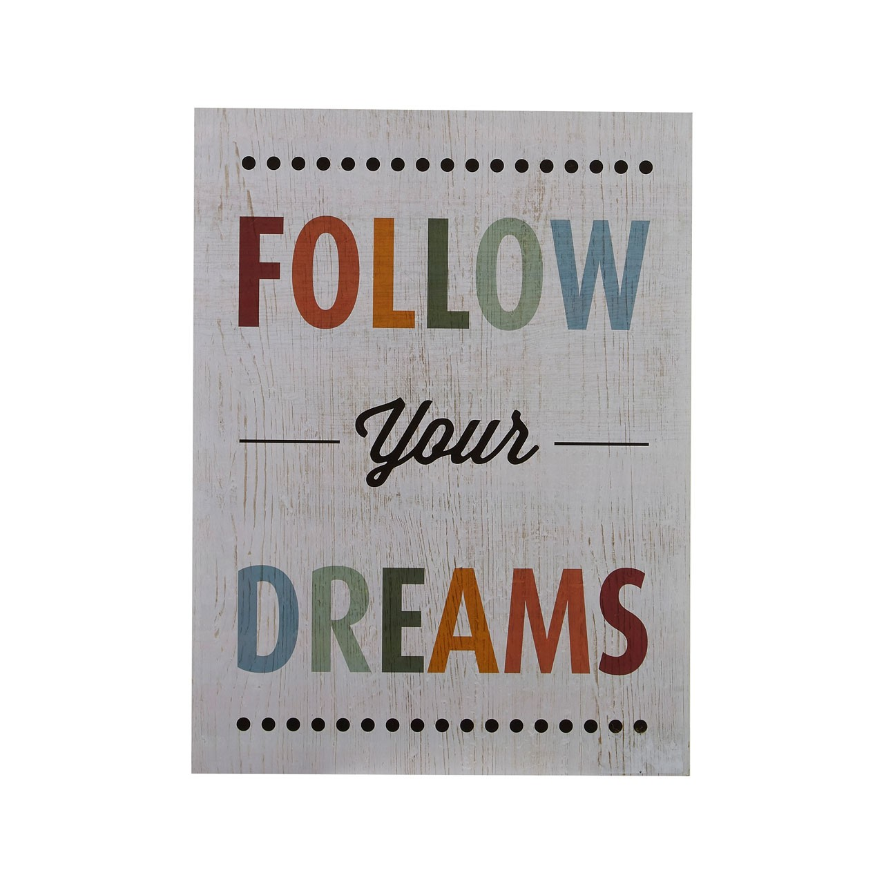 "Prime Furnishing ""Follow Your Dreams"" Wall Plaque - Multi-Colour"