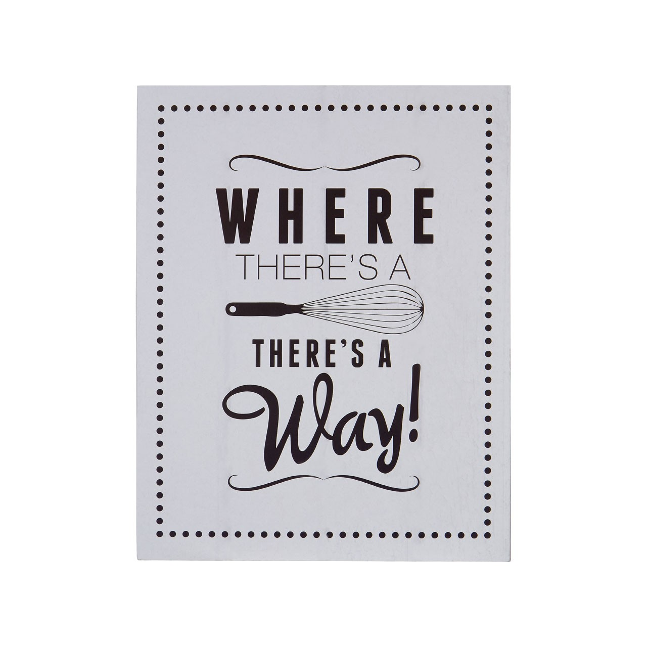 "Prime Furnishing ""Where There's A Whisk"" Wall Plaque - Grey"